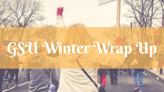 GSU Winter Wrap Up