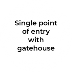 Single point of entry with gatehouse