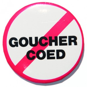 Protest button: Goucher Coed with a slash through it